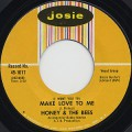 Honey & The Bees / Make Love To Me c/w Please Have Mercy Baby
