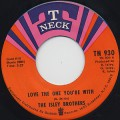 Isley Brothers / Love The One You're With c/w He's Got Your Love