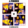 J.Pinder / Careless