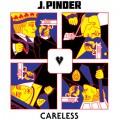 J.Pinder / Careless