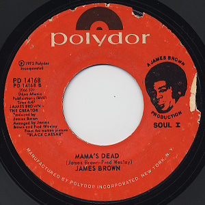 James Brown / Down And Out In New York City c/w Mama's Dead back