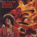 Jermaine Jackson / Feel The Fire