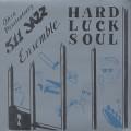 Ohio Penitentiary 511 Ensemble / Hard Luck Soul