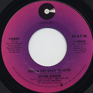 Sister Sledge / Lifetime Lover c/w Gotta Get Back To Love