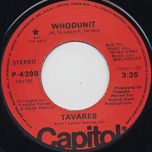 Tavares / Whodunit c/w (Mono)