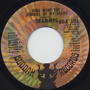 Trammps / Zing Went The Strings Of My Heart