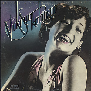 Vicki Sue Robinson / Never Gonna Let You Go