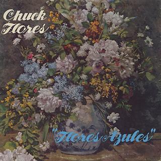 Chuck Flores / Flores Azules
