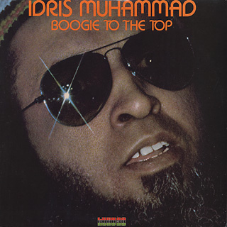 Idris Muhammad / Boogie To The Top