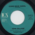 John Gilliam / Come Back Carol