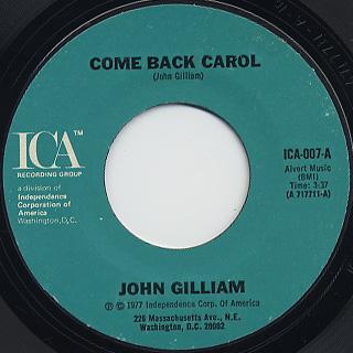 John Gilliam / Come Back Carol