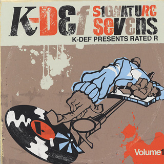 K-Def Presents Rated R / Signature Sevens Vol.1