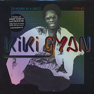 Kiki Gyan / 24 Hours In A DIsco (1978-1982) front