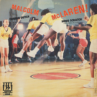 Malcom McLaren / Double Dutch c/w Hobo Scratch