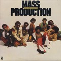 Mass Production / In The Purest Form