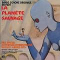O.S.T.(Alain Goraguer) / La Planete Sauvage