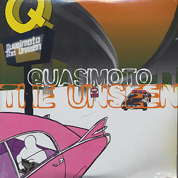 Quasimoto / The Unseen