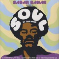Sadar Bahar / Soul In The Hole (2LP+7inch)