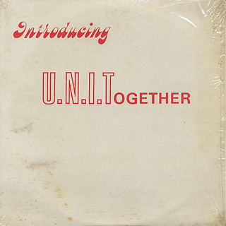 U.N.I.Together / Introducing U.N.I.Together