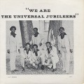 Universal Jubileers / We Are The Universal Jubileers