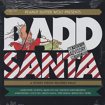 V.A. / Penut Butter Wolf Presents Badd Santa