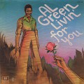 Al Green / Livin' For You