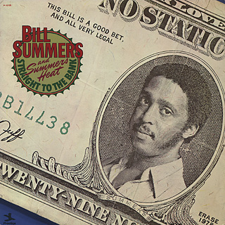 Bill Summers / Straight To The Bank front