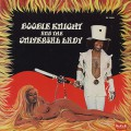 Boobie Knight & The Universal Lady / Earth Creature