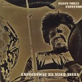 Buddy Miles Express / Expressway To Your Skull