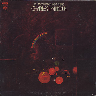 Charles Mingus / Let My Children Hear Music front