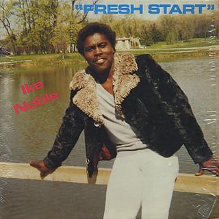Ike Noble / Fresh Start