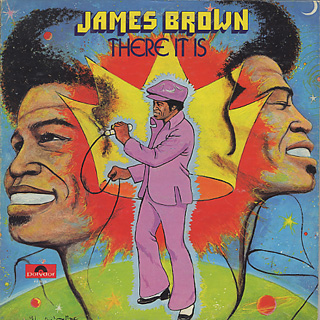 James Brown / There It Is