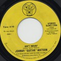 Johnny Guitar Watson / Ain't Movin'
