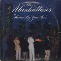 Manhattans / Forever By Your Side