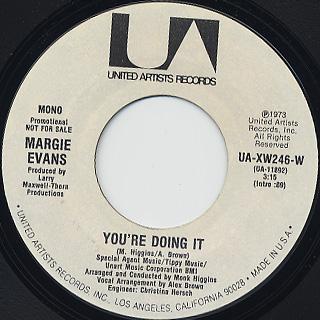 Margie Evans / You're Doing It back