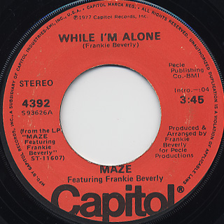 Maze Featuring Frankie Beverly / While I'm Alone back