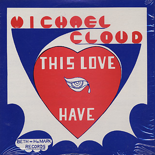 Michael Cloud / This Love I Have