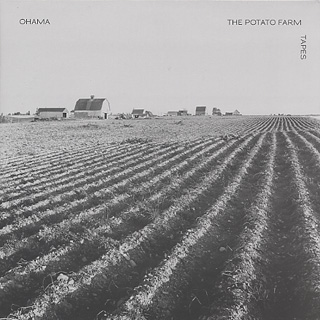 Ohama / Potato Farm Tapes