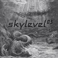 Skylevel / Skylevel 05