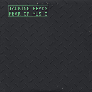 Talking Heads / Fear Of Music front