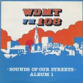 V.A. / WDMT FM 108 Sounds Of Our Streets Alnum 1