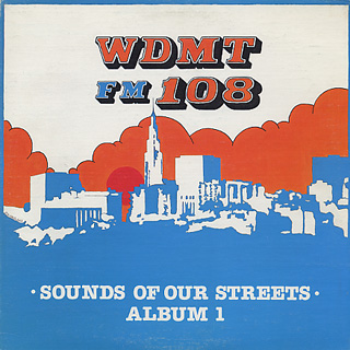 V.A. / WDMT FM 108 Sounds Of Our Streets Alnum 1