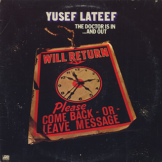 Yusef Lateef / The Doctor Is In... And Out