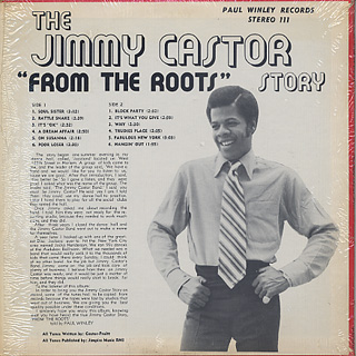 Jimmy Castor / The Jimmy Castor Story From The Roots back