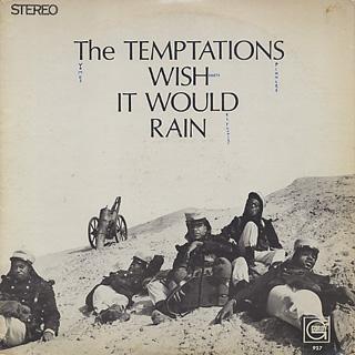 Temptations / Wish It Would Rain