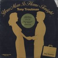 Tony Troutman / Your Man Is Home Tonight
