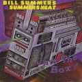 Bill Summers & Summers Heat / Jam The Box !