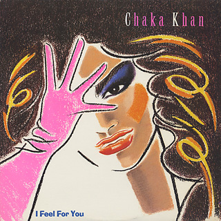 Chaka Khan / I Feel For You front