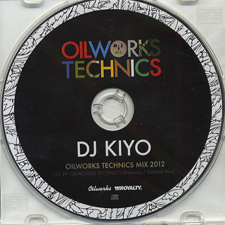DJ KIYO / Oilworks technics Mix 2012