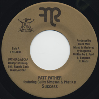 Fatt Father featuring Guilty Simpson & Phat Kat / Success